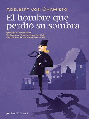 cover image of El hombre que perdió su sombra