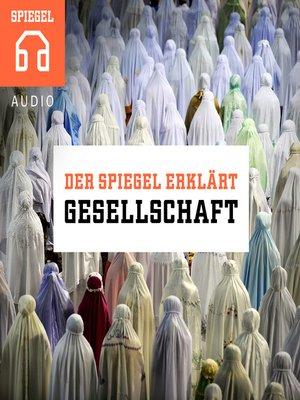 cover image of Gesellschaft: Zwölf Einblicke in unsere Gesellschaft.