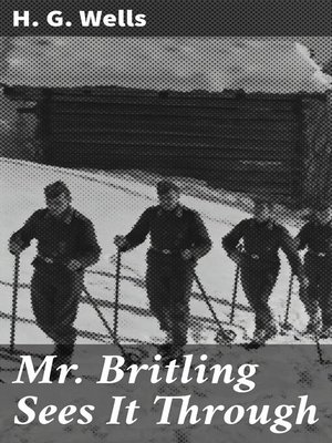 cover image of Mr. Britling Sees It Through