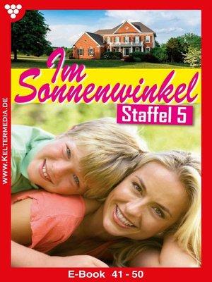 cover image of Im Sonnenwinkel Staffel 5 – Familienroman