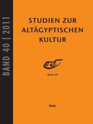 cover image of Studien zur Altägyptischen Kultur Band 40