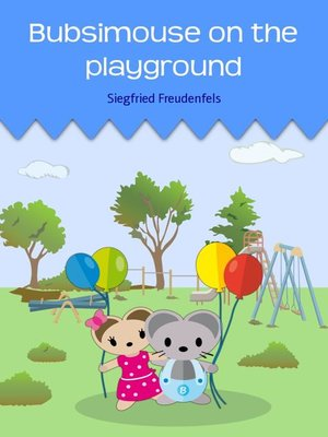 cover image of Bubsimouse on the playground