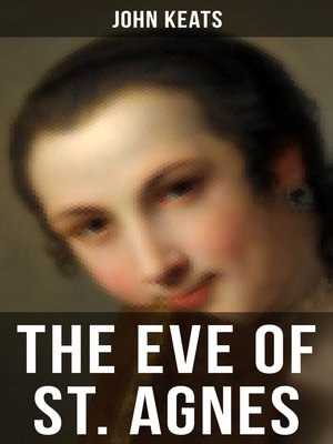 a comparison of john keats the eve of st agnes and alexander popes the rape of lock