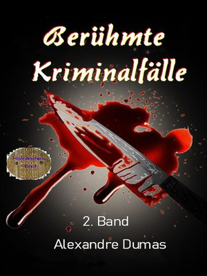 cover image of Berühmte Kriminalfälle 2. Band