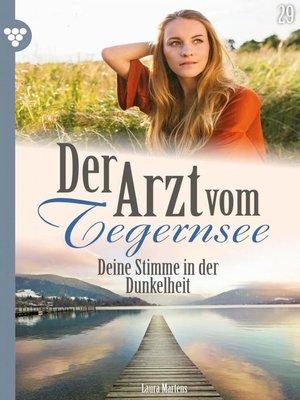 cover image of Der Arzt vom Tegernsee 29 – Arztroman