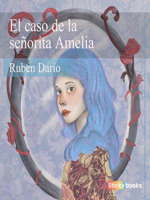cover image of El caso de la señorita Amelia