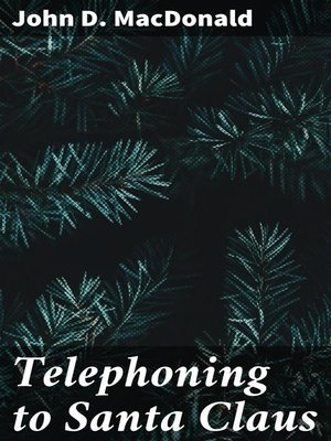 cover image of Telephoning to Santa Claus