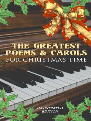 cover image of The Greatest Poems & Carols for Christmas Time (Illustrated Edition)