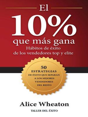 cover image of El 10% que más gana