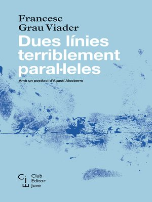 cover image of Dues línies terriblement paral·leles