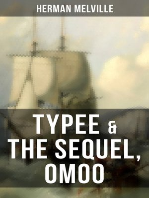 cover image of Typee & the Sequel, Omoo