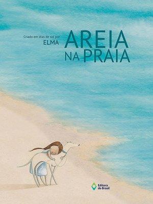 cover image of Areia na praia