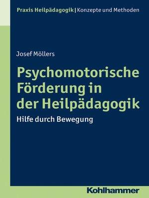 cover image of Psychomotorische Förderung in der Heilpädagogik