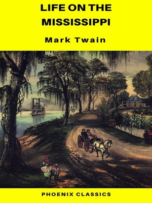 cover image of Life On the Mississippi (Phoenix Classics)