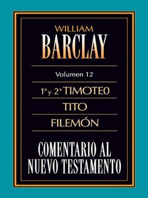 cover image of Comentario al Nuevo Testamento Volume 12