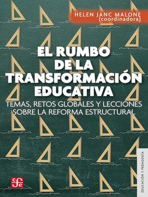 cover image of El rumbo de la transformación educativa