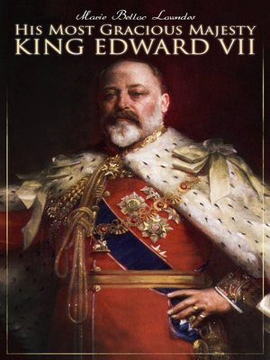 cover image of His Most Gracious Majesty King Edward VII