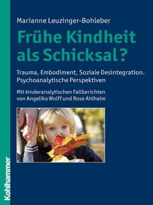 cover image of Frühe Kindheit als Schicksal?
