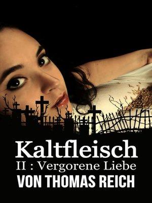 cover image of Kaltfleisch II