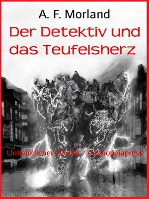 cover image of Der Detektiv und das Teufelsherz