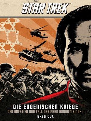 cover image of Der Aufstieg und Fall des Khan Noonien Singh 1