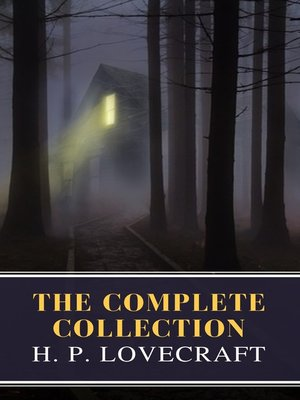 cover image of The Complete Collection of H. P. Lovecraft