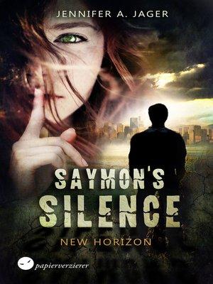 cover image of Saymon's Silence--New Horizon