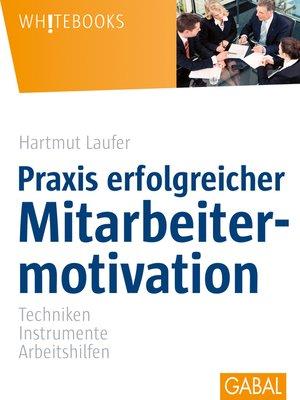 cover image of Praxis erfolgreicher Mitarbeitermotivation