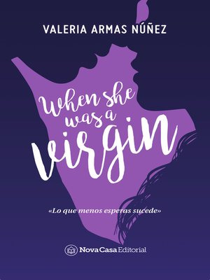 cover image of When she was a virgin