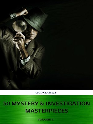 cover image of 50 Mystery & Investigation Masterpieces (Active TOC) (ABCD Classics) vol