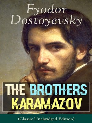cover image of The Brothers Karamazov (Classic Unabridged Edition)