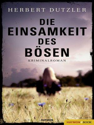 cover image of Die Einsamkeit des Bösen