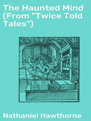 "cover image of The Haunted Mind (From ""Twice Told Tales"")"