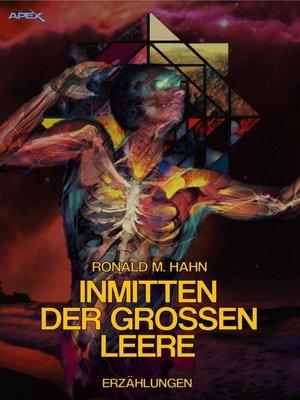 cover image of INMITTEN DER GROSSEN LEERE