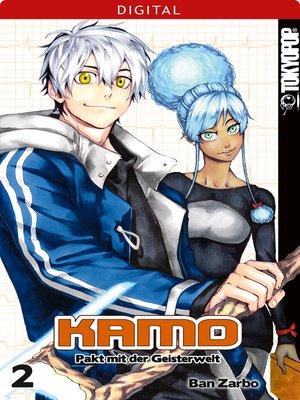 cover image of Kamo--Pakt mit der Geisterwelt 02
