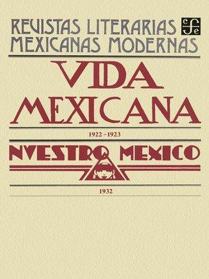 cover image of Vida mexicana, 1922-1923. Nuestro México, 1932