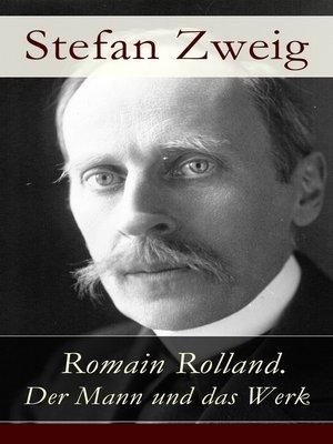 cover image of Romain Rolland. Der Mann und das Werk