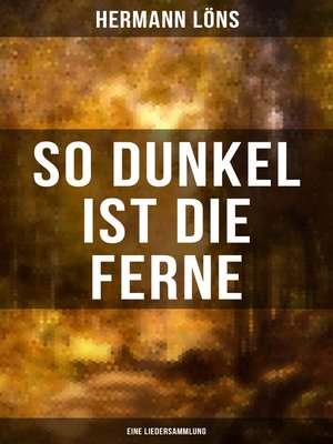 cover image of So dunkel ist die Ferne (Eine Liedersammlung)