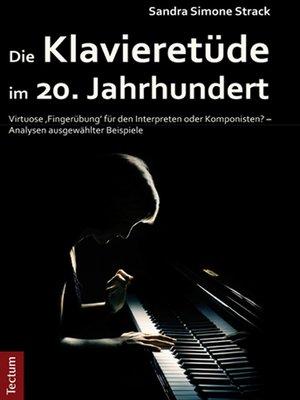 cover image of Die Klavieretüde im 20. Jahrhundert