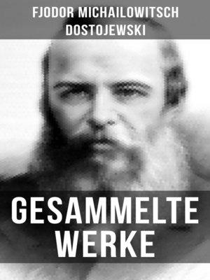 cover image of Gesammelte Werke von Dostojewski