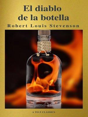 cover image of El diablo en la botella (Un clásico de terror) ( AtoZ Classics )