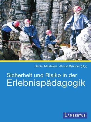 cover image of Sicherheit und Risiko in der Erlebnispädagogik
