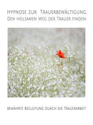 cover image of Hypnose zur Trauerbewältigung