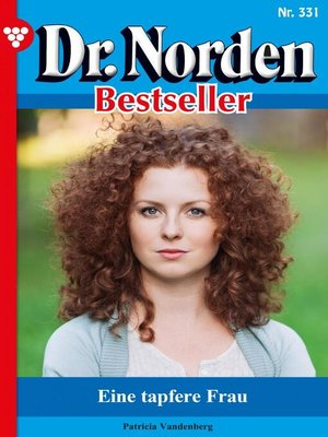 cover image of Dr. Norden Bestseller 331 – Arztroman