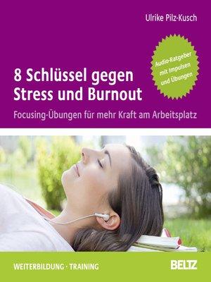 cover image of 8 Schlüssel gegen Stress und Burnout