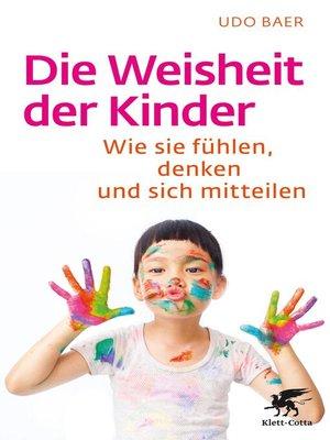 cover image of Die Weisheit der Kinder