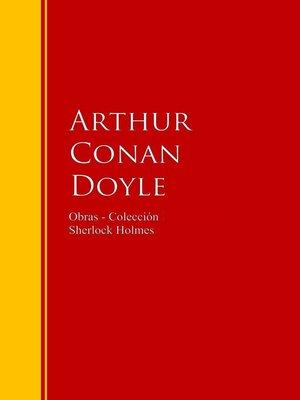 cover image of Obras--Colección de Sherlock Holmes