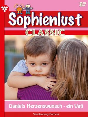 cover image of Sophienlust Classic 37 – Familienroman
