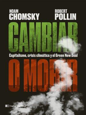 cover image of Cambiar o morir