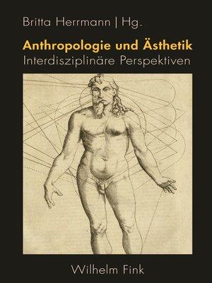cover image of Anthropologie und Ästhetik